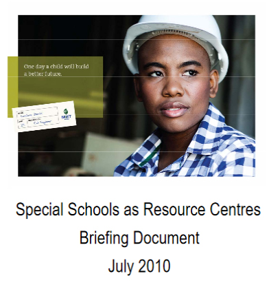 Special Schools as Resource Centres Briefing Document, July 2010