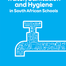 Water, Sanitation and Hygiene in South African Schools